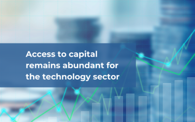 Access to capital remains abundant for the technology sector