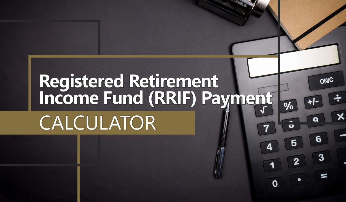 RRIF Payment Calculator
